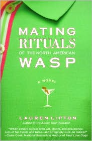 Mating Rituals of the North American WASP by Lauren Lipton: Book Cover