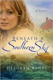 Beneath a Southern Sky by Deborah Raney: Book Cover