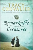 Remarkable Creatures by Tracy Chevalier: Book Cover