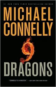 Nine Dragons (Harry Bosch Series #15) by Michael Connelly: Book Cover