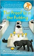 The Proof Is in the Pudding by Melinda Wells: Book Cover