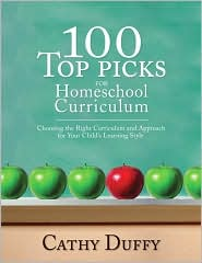 100 Top Picks for Homeschool Curriculum by Cathy Duffy: Book Cover