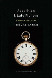 Apparition & Late Fictions by Thomas Lynch: Book Cover