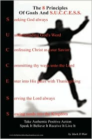 The 8 Principles of Goals and S.U.C.C.E.S.S. by Mark D. Watt: Book Cover