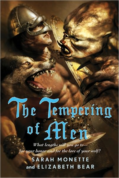 The Tempering of Men by Sarah Monette & Elizabeth Bear