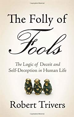 The Folly of Fools