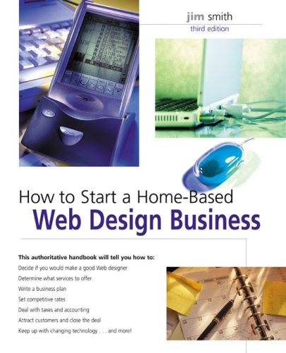 How to Start a Home-Based Web Design Business by Jim, Jr ...