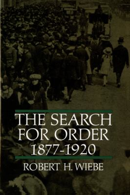 Robert h wiebe the search for order