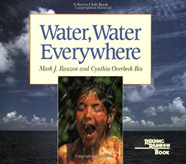 Water Water Everywhere By Mark J Rauzon Cynthia Overbeck Bix Reviews Description Amp More