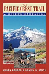 The Pacific Crest Trail: A Hiker's Companion