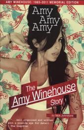 Amy Amy Amy: The Amy Winehouse Story