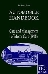 Automobile Handbook: Care and Management of the modern Motor Car (1918)