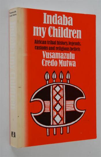 Indaba My Children Credo Mutwa