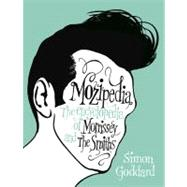 Mozipedia : The Encyclopedia of Morrissey and the Smiths