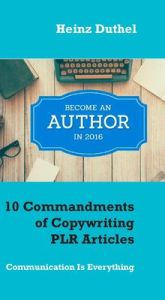 10 Commandments of Copywriting PLR Articles