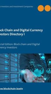 Block Chain and Digital Currency Investors Directory