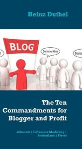 The Ten Commandments for Blogger and Profit