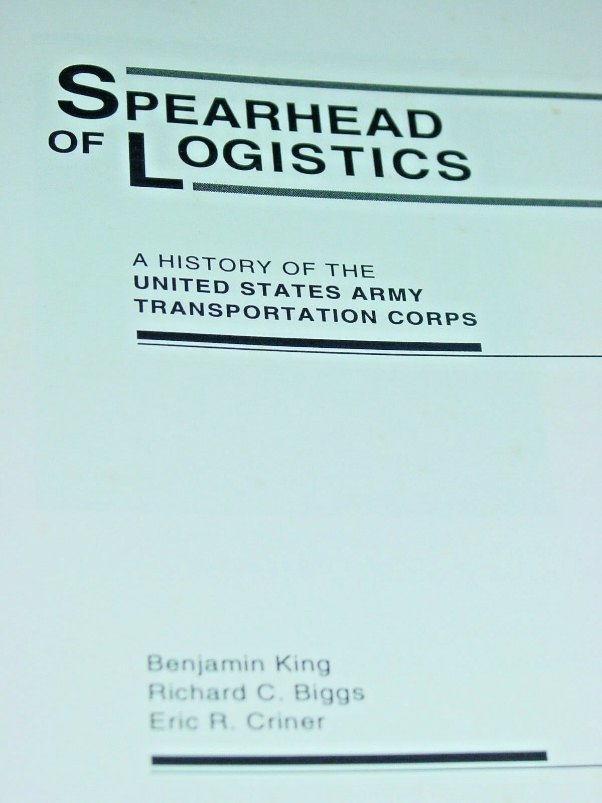 Spearhead Of Logistics History United States Army