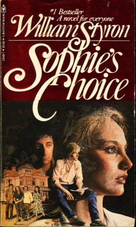 SOPHIE'S CHOICE. by Styron, William. - bookfever.com