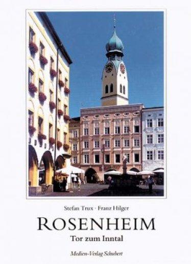 Bildergebnis für Rosenheim - Tor zum Inntal
