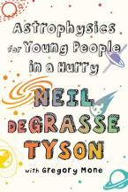 Cover for Astrophysics for Young People in a Hurry