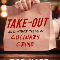 A MURDEROUS FEAST: A REVIEW OF ROB HART'S TAKE-OUT