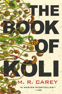 The Book of Koli by M. R. Carey