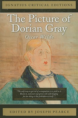 The Picture of Dorian Gray: Ignatius Critical Editions ...