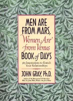 Mars and Venus Book of Days: 365 Inspriations to Enrich ...