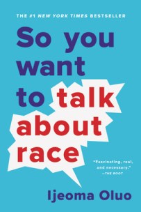 So You Want to Talk About Race | IndieBound.org
