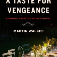 MEIKE'S REVIEW OF A TASTE FOR VENGEANCE BY MARTIN WALKER