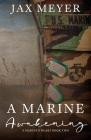 A Marine Awakening 1