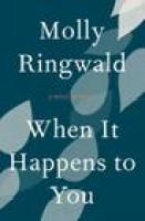 cover of WHEN IT HAPPENS TO YOU by Molly Ringwald