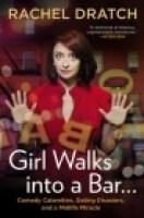 GIRL WALKS INTO A BAR by Rachel Dratch