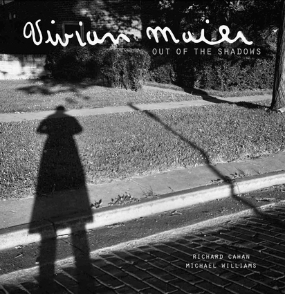 Vivian Maier: Out of the Shadows | CityFiles Press