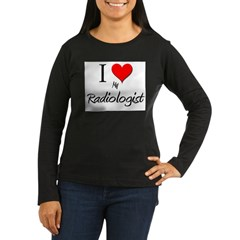 I Love My Radiologist Women's Long Sleeve Dark T-S