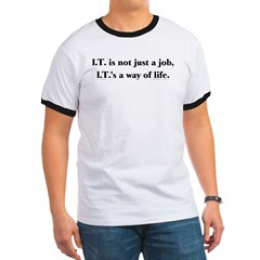 IT way of life t shirt