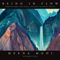 Meena Modi | Being in Flow