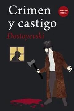 Libro Crimen y Castigo, Fiodor Mijailovich Dostoievski, ISBN 9788494773860.  Comprar en Buscalibre