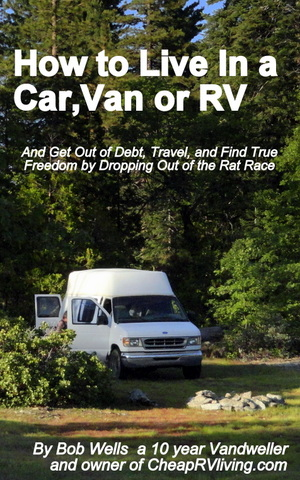 Cheap rv living stealth parking locations part 2 or as an ebook for the amazon kindle for only 299 kindle version how to live in a car van or rv and get out of debt travel and find true freedom fandeluxe Images
