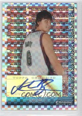 2005-06 Bowman Chrome X-Fractors #155 - Andrew Bogut AU/25 - Courtesy of CheckOutMyCards.com