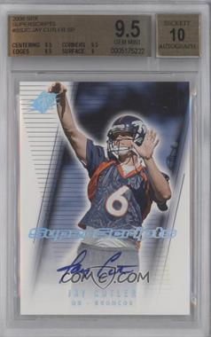 2006 SPx Super Scripts Autographs #SSJC - Jay Cutler SP BGS GRADED 9.5 - Courtesy of CheckOutMyCards.com