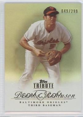 2012 Topps Tribute Bronze #68 - Brooks Robinson/299 - Courtesy of COMC.com
