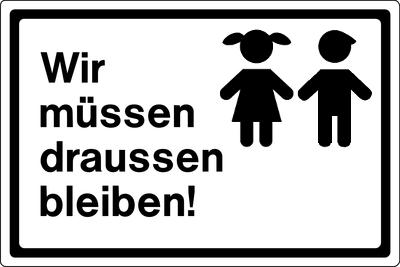 Kinder bleiben draussen