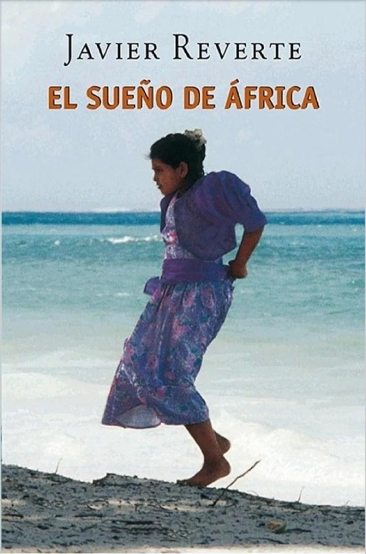 """""""El sueño de Africa"""", de Javier Reverte."""