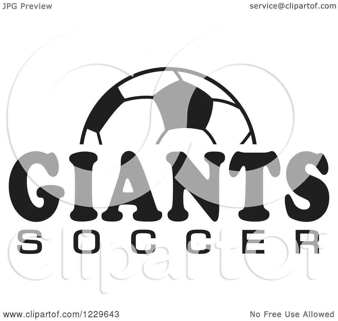 Clipart Of A Black And White Ball And Giants Soccer Team