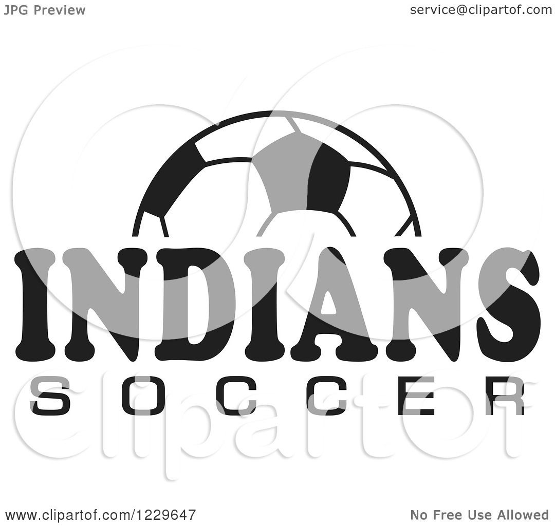 Clipart Of A Black And White Ball And Indians Soccer Team