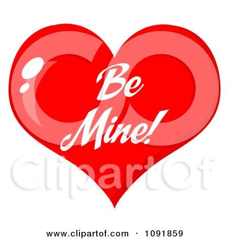 Royalty Free Rf Be Mine Clipart Illustrations Vector