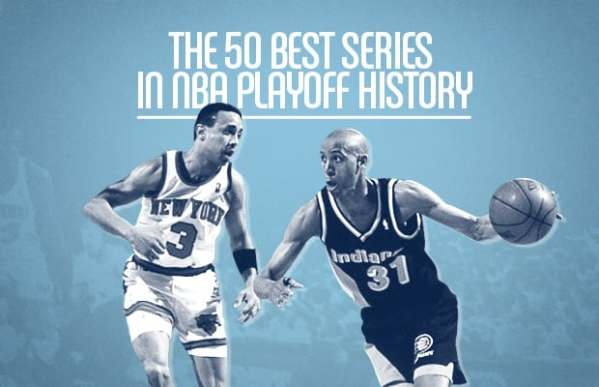 The 50 Best Series in NBA Playoff History | Complex