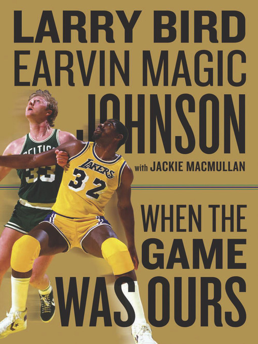 When the Game Was Ours (eBook)